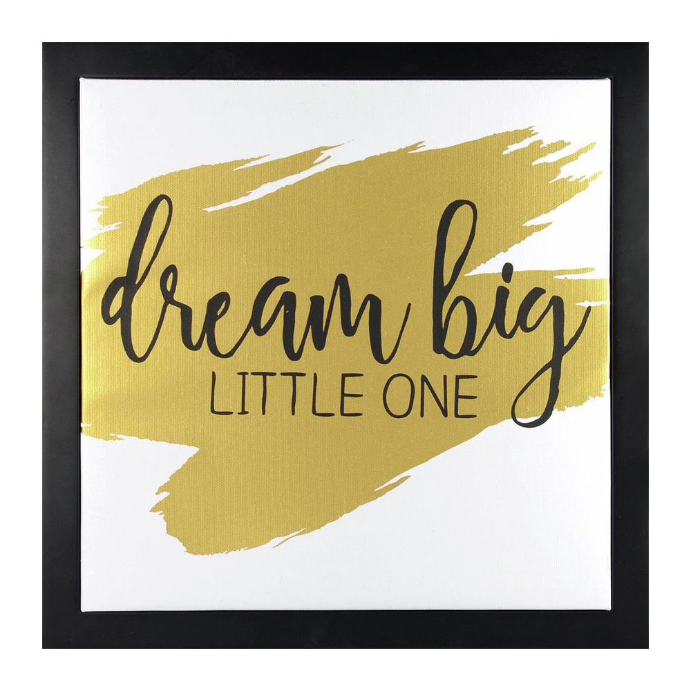 Dream Big Little One Framed Canvas Float with Metallic Print - Gold ...